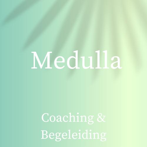 Medulla Coaching & Begeleiding